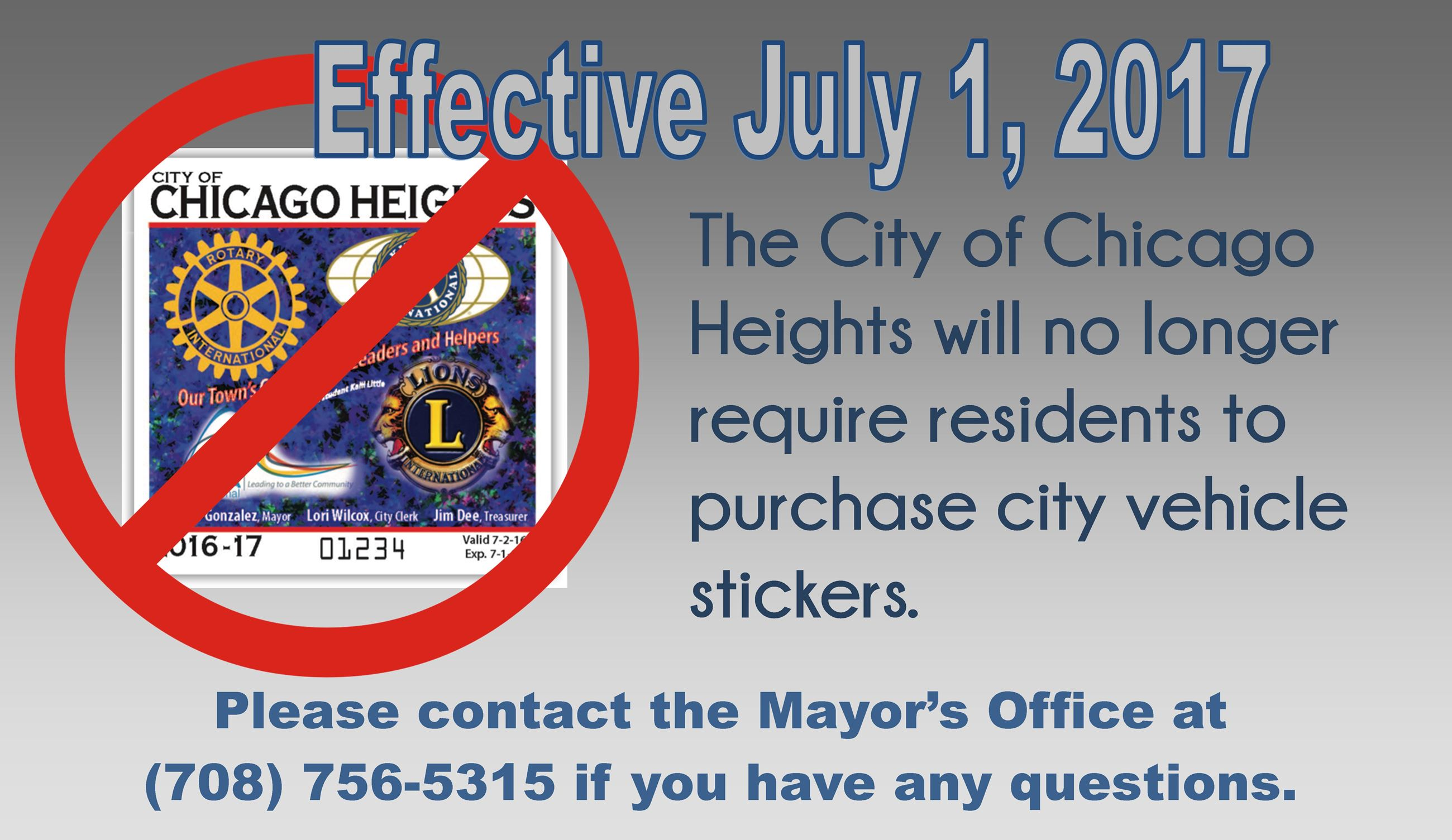 Effective July 1, 2017, vehicle stickers are no longer required. For questions, call Mayor's Offi
