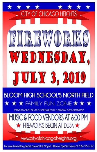 City of Chicago Heights Fireworks Show, Wednesday, July 3rd at dusk