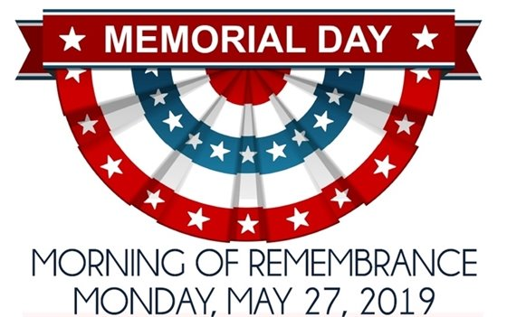 Memorial Day Morning of Remembrance Monday May 27, 2019