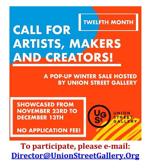 Union Street Gallery - Call for Artists - Twelfth Month