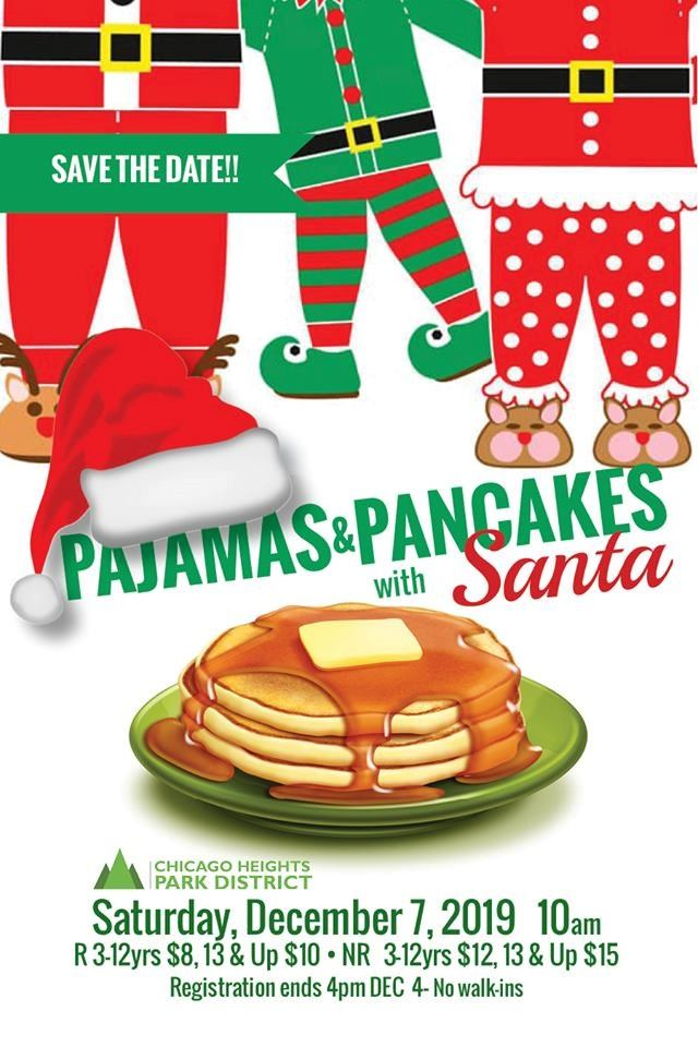 2019 - Chicago Heights Park District Event - Pajamas and Pancakes with Santa